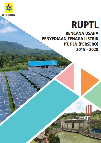 RUPTL (Rencana Umum Penyediaan Tenaga Listrik) PT. PLN (Persero) 2019-2028